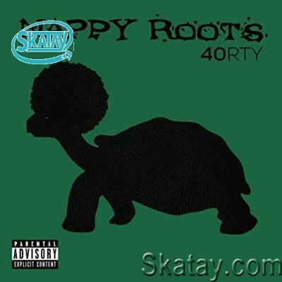 Nappy Roots - 40RTY (2020)