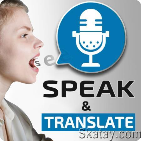 Speak and Translate - Voice Typing with Translator 5.2 /Android/