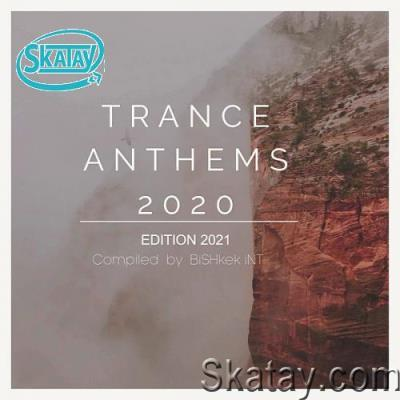 New Trance Music 2020: Trance Anthems (2020) FLAC