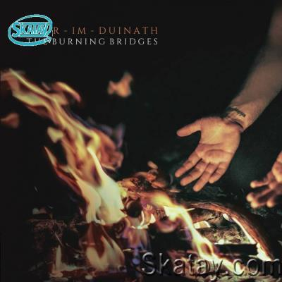 Taur-Im-Duinath - The Burning Bridges (2020) FLAC
