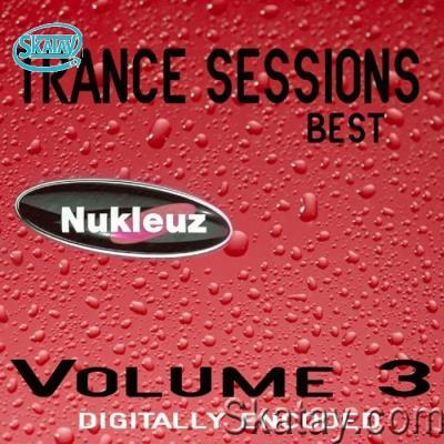 Nukleuz: Best Of Trance Sessions Vol 3 (2020)