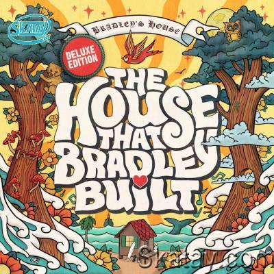 The House That Bradley Built (Deluxe Edition) (2021)