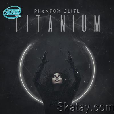 Phantom Elite - Titanium (2020)