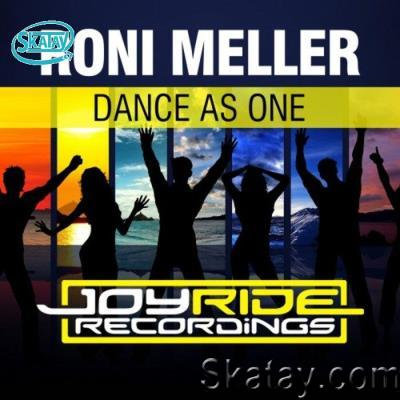 Roni Meller - Dance as One (2021)