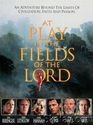 Игры в полях Господних / At Play in the Fields of the Lord (1991) DVDRip