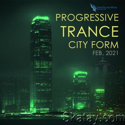 City Form: Progressive Trance (2021)