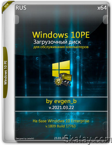 Windows 10PE x64 by evgen_b v.2021.03.22 (RUS)