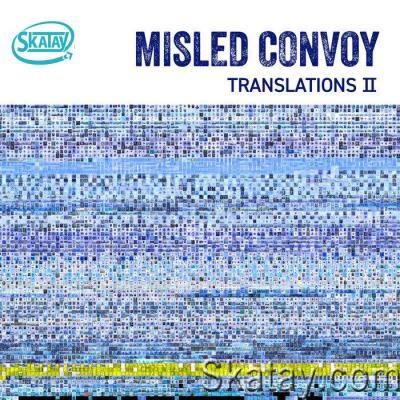 Misled Convoy - Translations II (2021)