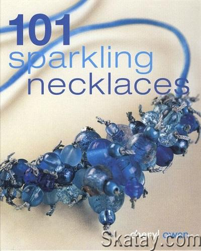 101 Sparkling Necklaces 2007