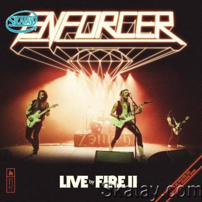 Enforcer - Live by Fire II (2021) FLAC