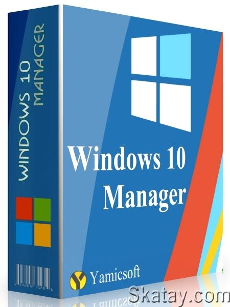 Windows 10 Manager 3.4.7.1 Final