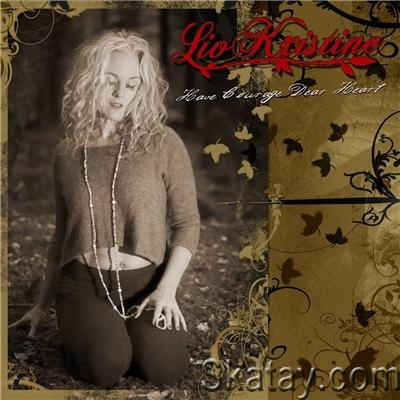 Liv Kristine - Have Courage Dear Heart [EP] (2021)