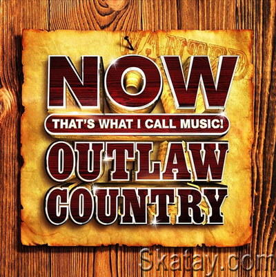 NOW That's What I Call Music Outlaw Country (2021) FLAC