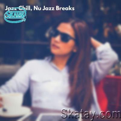 Chilllance - Jazz Chill, Nu Jazz Breaks (2021)