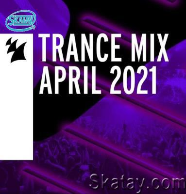 Armada Music Trance Mix - April 2021 (2021)
