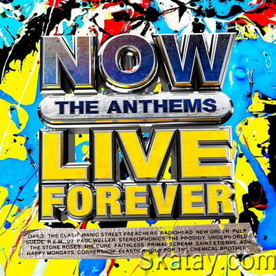 NOW Live Forever: The Anthems (4CD) (2021) FLAC