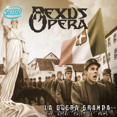Nexus Opera - La Guera Granda (The Great Call To Arms) (2021)