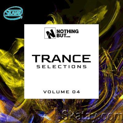 Nothing But... Trance Selections Vol 04 (2021) FLAC