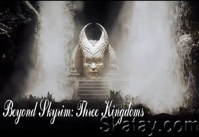 Beyond Skyrim: Three Kingdoms - первый трейлер игры